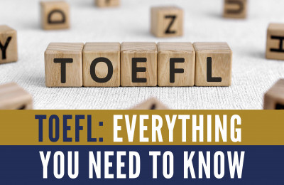 TOEFL: Everything you need to know
