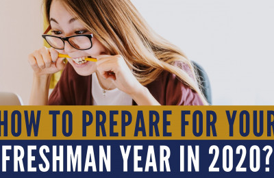 How to prepare for your freshman year in 2020?