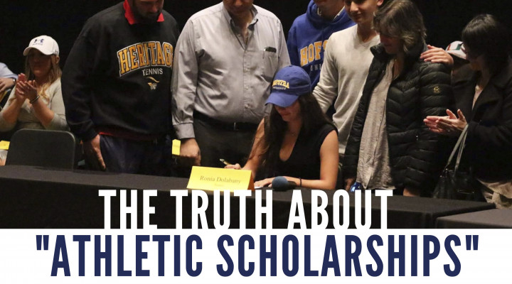 "The Truth about  ""Athletic Scholarships"""
